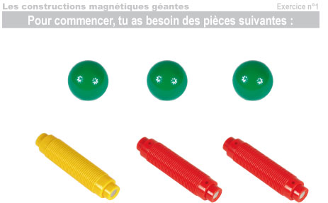 Les constructions magnétiques géantes - Exercice 1 - 1