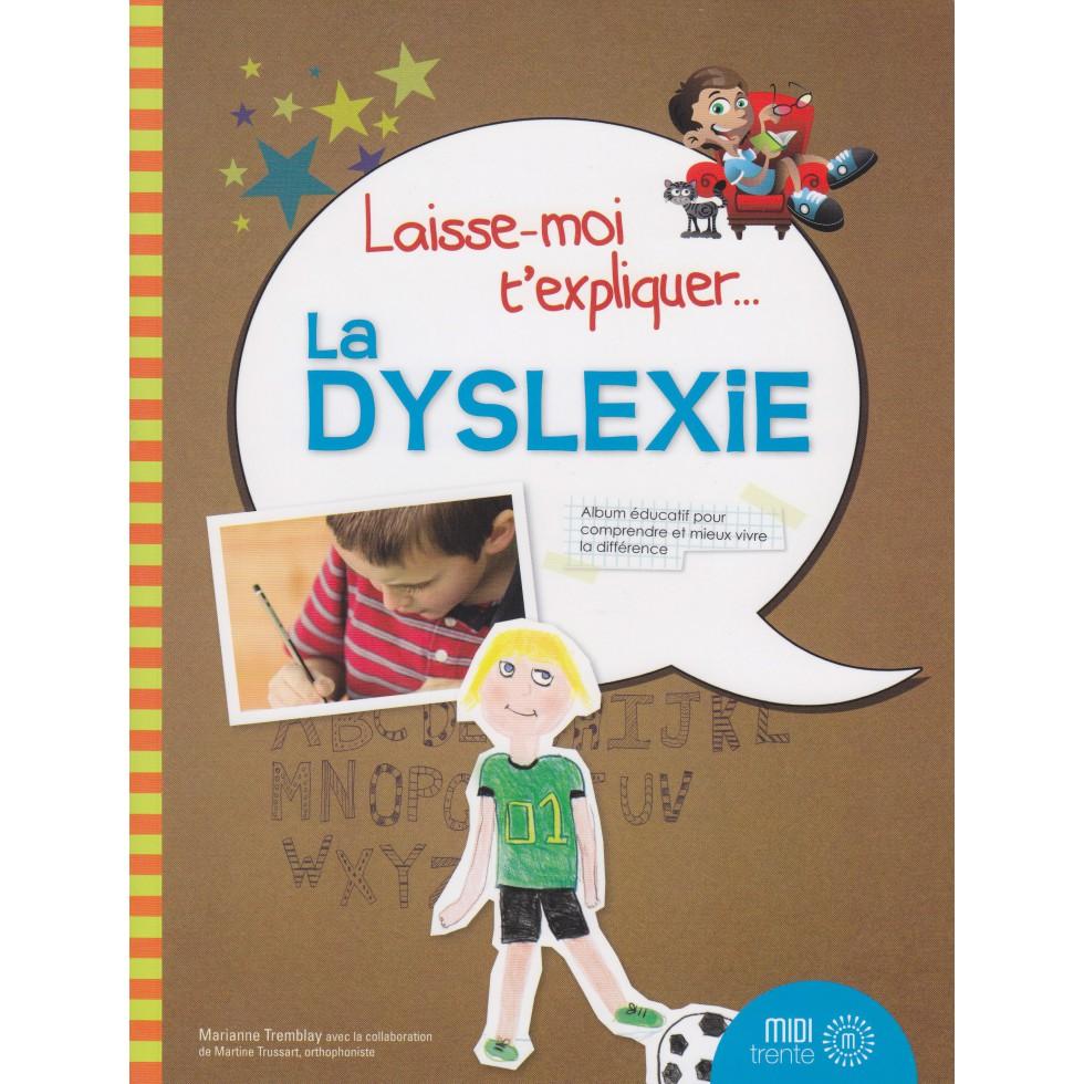 laisse-moi-t-expliquer-la-dyslexie[1]