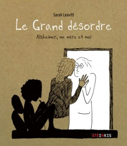 LE-GRAND-DESORDRE-ALZHEIMER-MA-MERE-ET-MOI