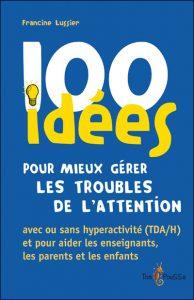 100-idees-pour-mieux-gerer-les-troubles-de-l-attention