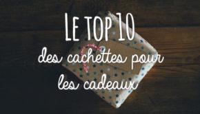 top10_cachettes_cadeaux