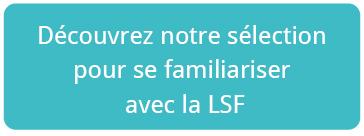 Découvrez notre sélection de produits LSF