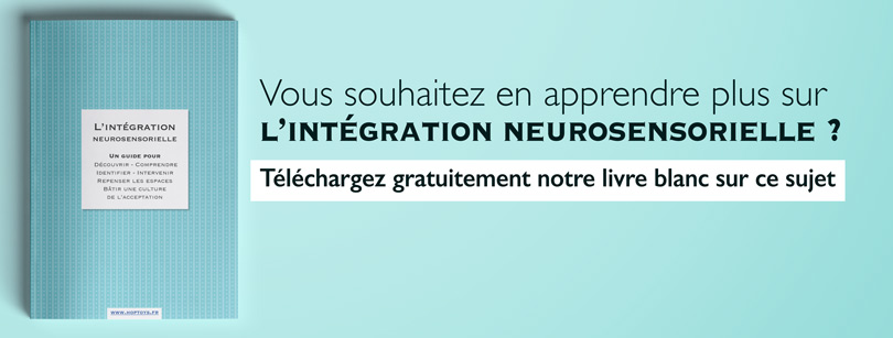 Livre blanc intégration neurosensorielle
