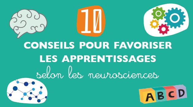 10 conseils pour favoriser les apprentissages selon les neurosciences