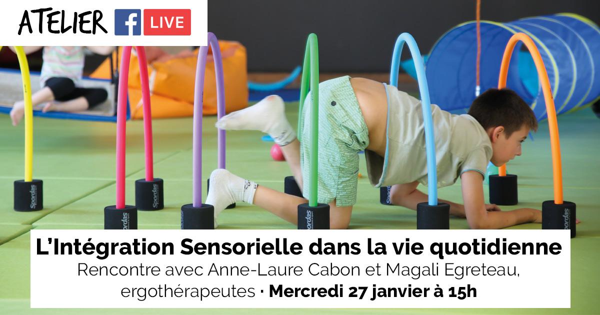 L'intégration sensorielle (IS) dans la vie quotidienne