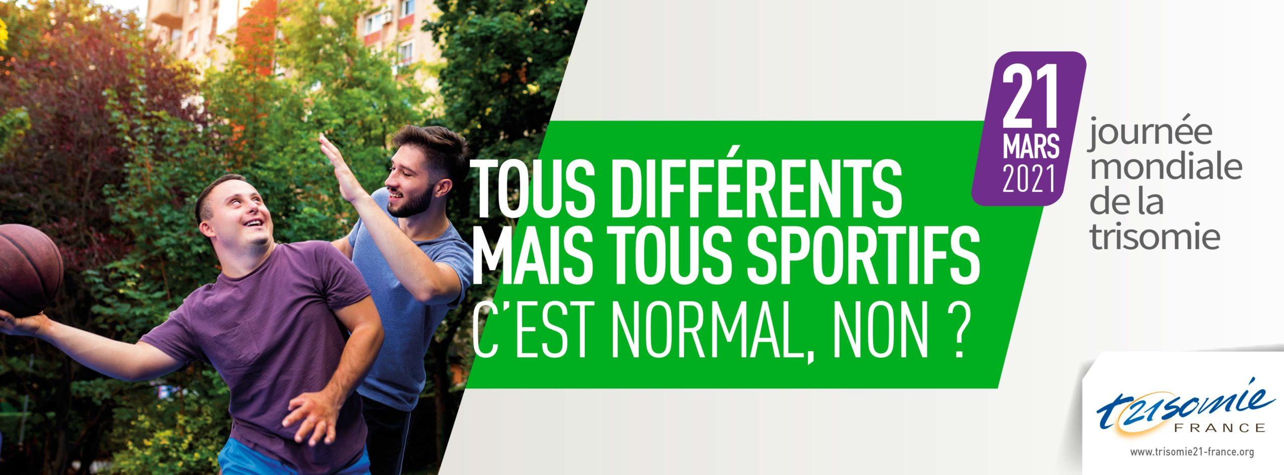 Tous différents, mais tous sportifs ! C'est normal, non ? Journée mondiale de la trisomie 21 en 2021